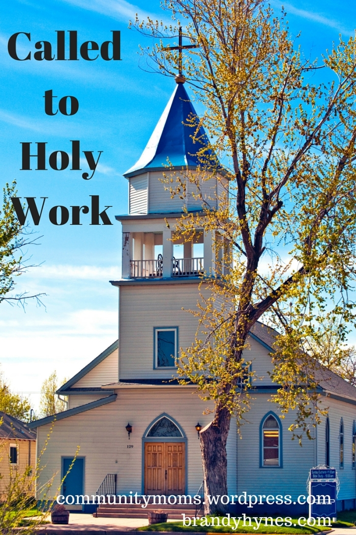 Called to Holy Work (1)