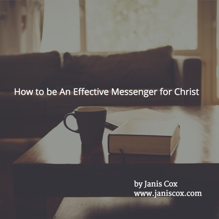 How to be an effective Messenger for Christ