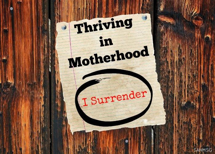THRIVING-IN-MOTHERHOOD-SURRENDER-TO-GODS-WILL.jpg